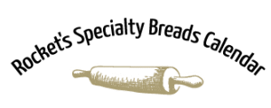 Rocket's Specialty Breads Calendar